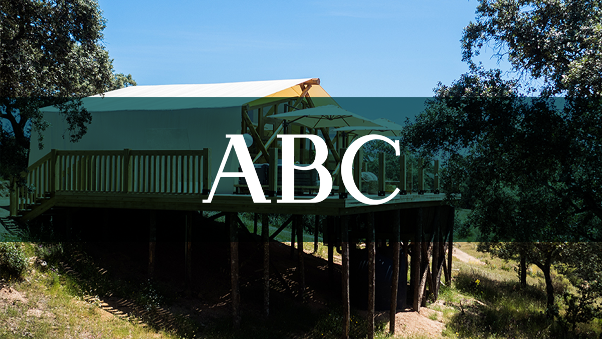 ABC – Lujo y glamour desde la copa de los árboles en pleno corazón de la Sierra Morena cordobesa