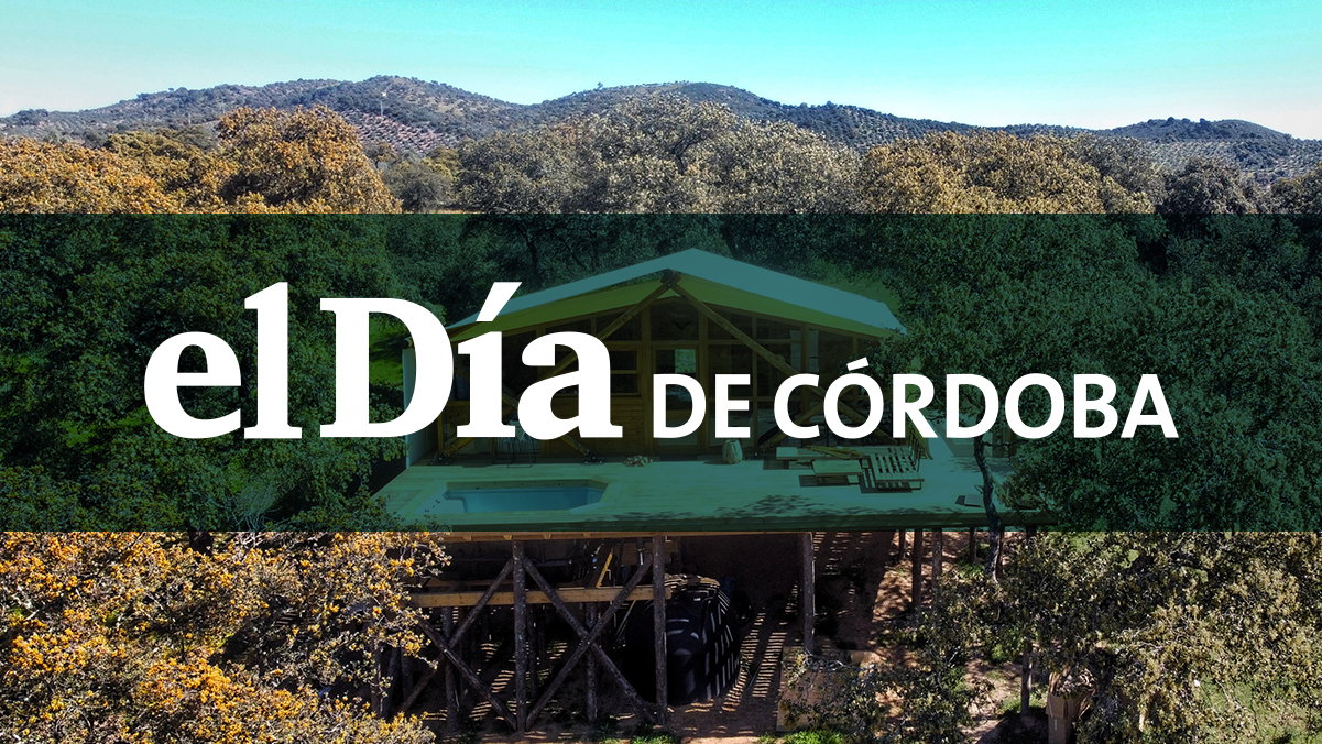 El día de Córdoba – Abre en Córdoba el 'glamping' La Dehesa, el primer camping con glamour de España